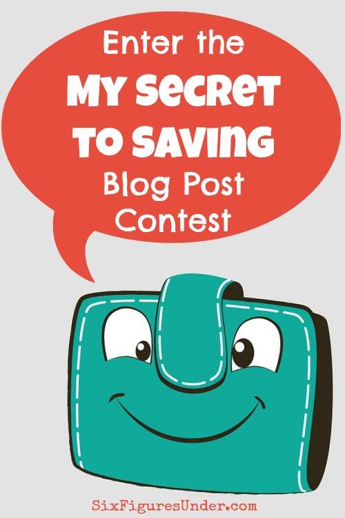 My Secret to Saving Blog Post Contest   Money-Saving Ideas   Writing Contest