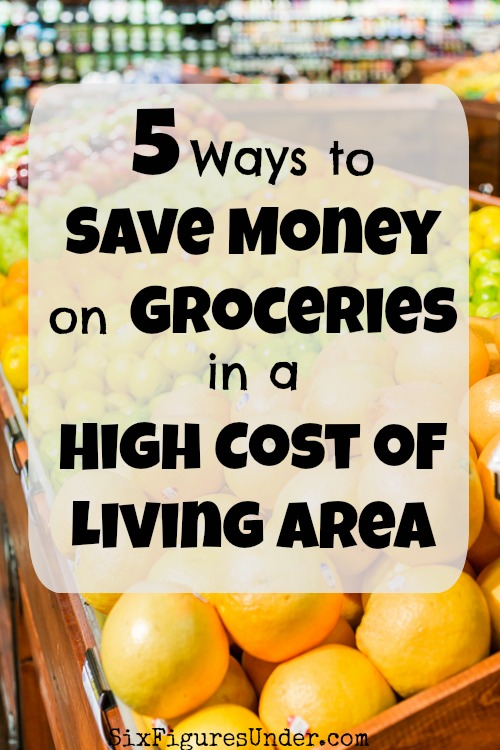 Save on Groceries | Lower Grocery Budget | Reduce Grocery Budget in Expensive Area