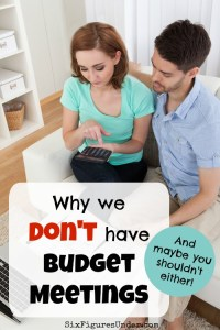 Why we don't do budget meetings (and maybe you shouldn't either)