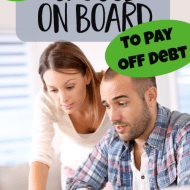 How to Get Your Spouse On Board with Paying off Debt