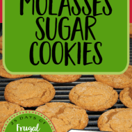 The Best Molasses Sugar Cookies– Frugal Festivities Day #21