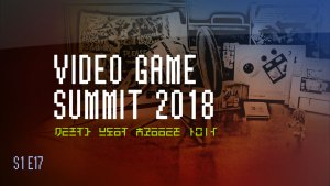Video Game SUmmit 2018