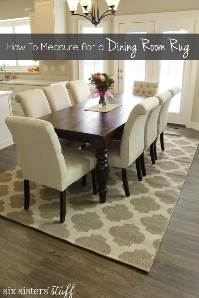 How To Correctly Measure for a Dining Room Rug  Six Sisters Stuff
