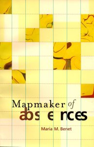 Maria M. Benet Mapmaker of Absences