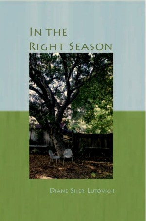 Diane Sher Lutovich In the Right Season