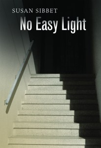 Susan Sibbet No Easy Light