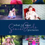 What to Wear for Senior Girls Pictures