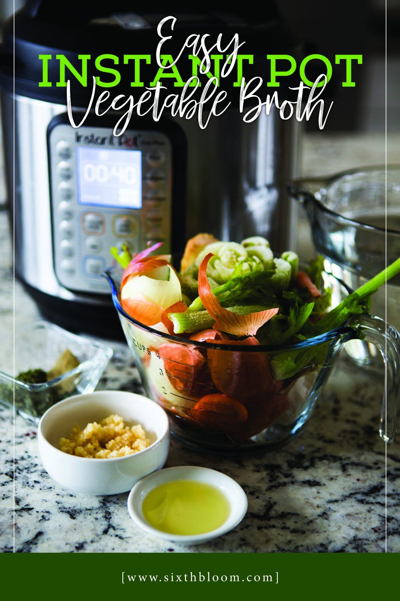 Instant Pot Vegetable Broth
