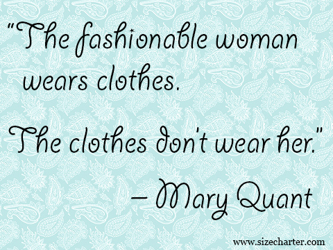 Mary Quant quote on fashion