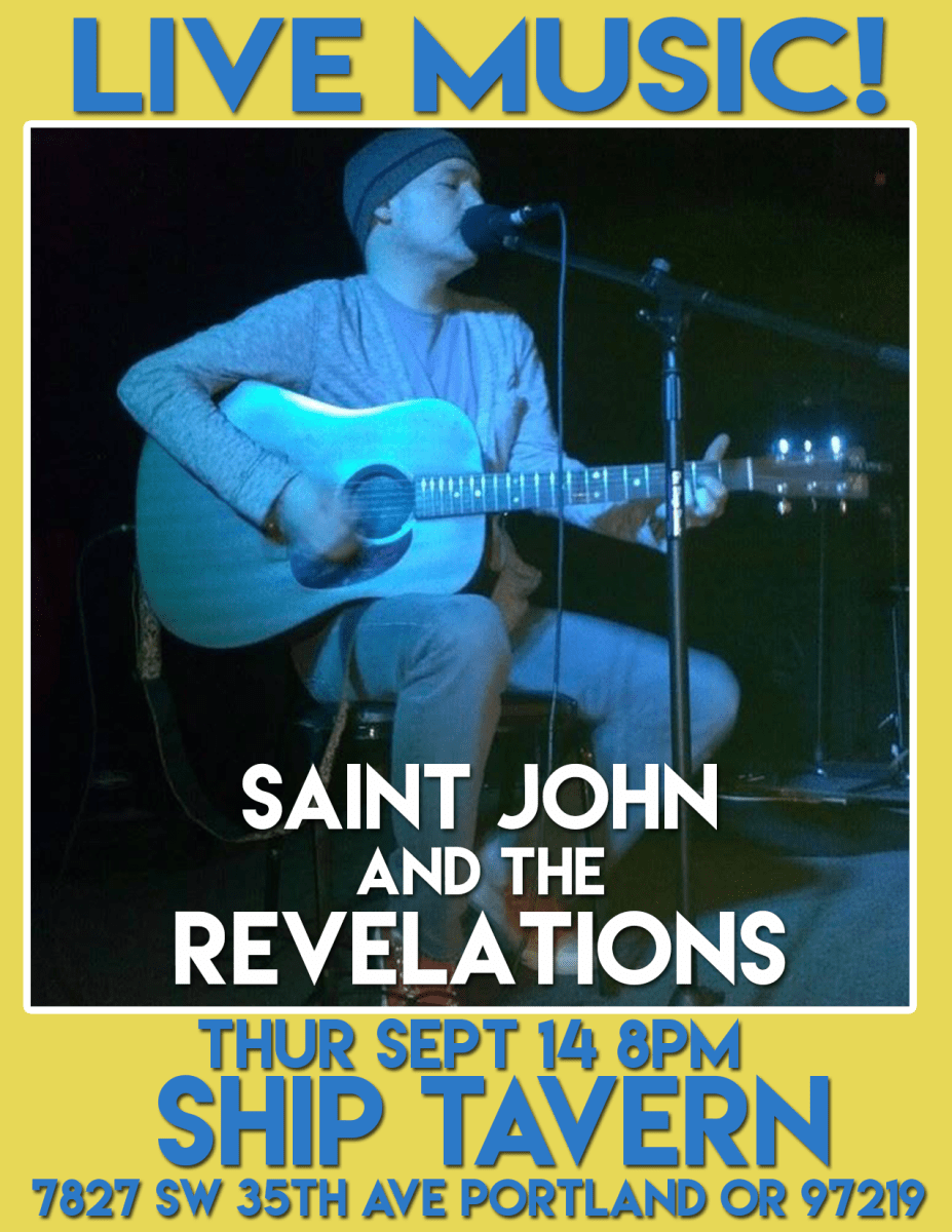 Saint John Back At Ship Tavern In Portland OR