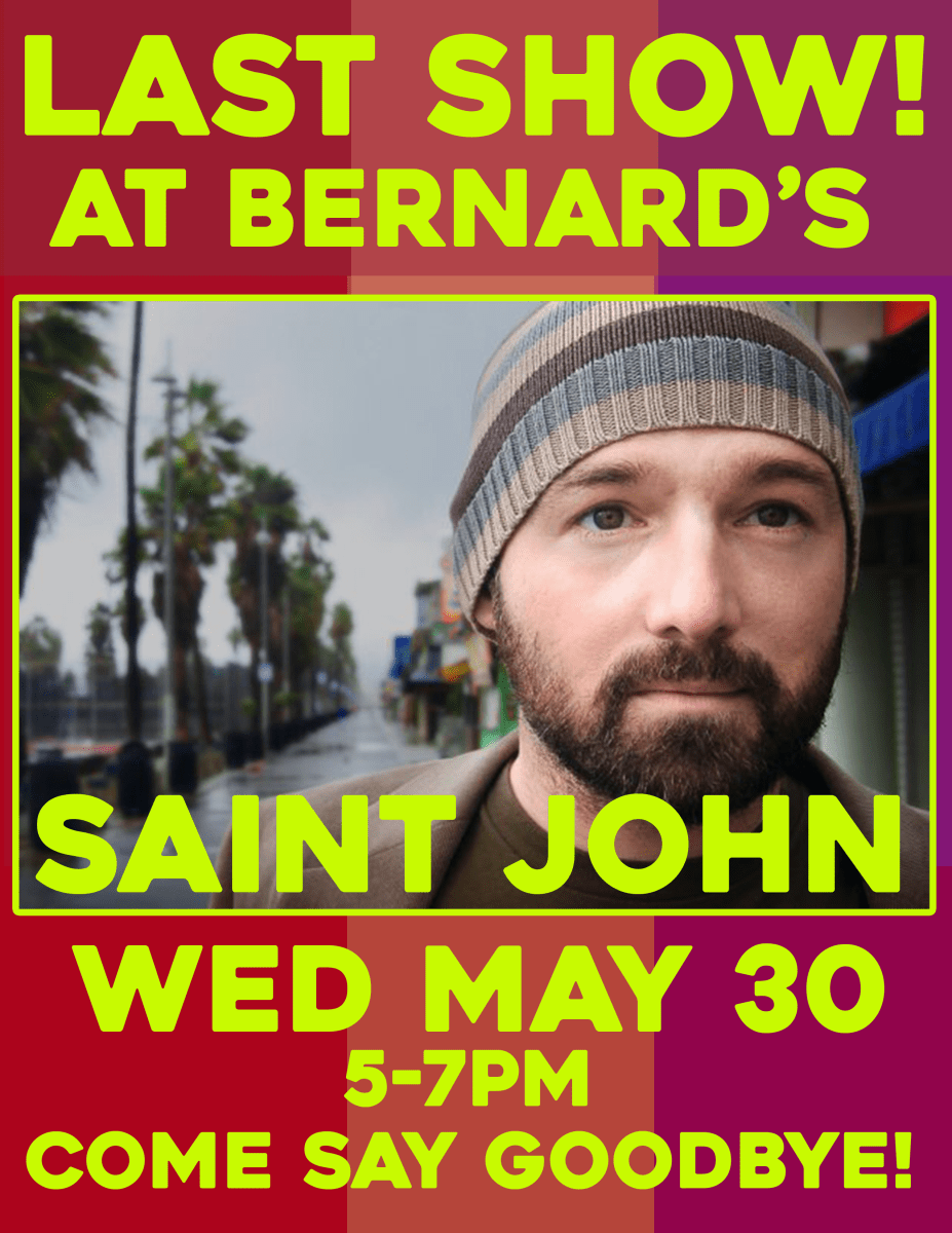 Last Happy Hour Show At Bernard's Wednesday May 30!
