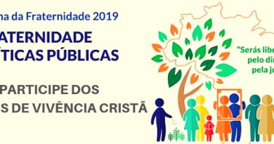 Campanha da Fraternidade 2019 – Participe dos Grupos de Vivência Cristã