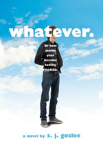 Whatever. by SJ Goslee