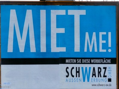 "I liked this sign. ""Miet me,"" a play on ""rent"" me (the literal translation) and the two English words . . ."