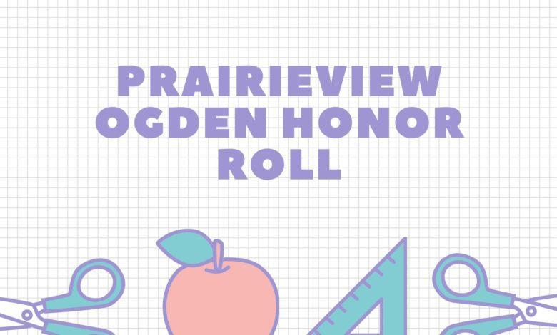 Prairieview Ogden First Quarter Honor Roll - SJO Daily