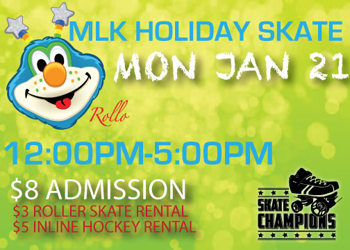MLK Holiday Skate Mon Jan 21