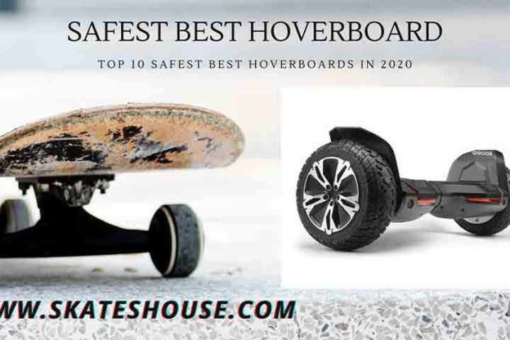Top 10 Safest Best HoverBoards in 2020