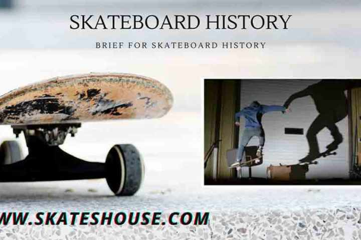 Brief for Skateboard History