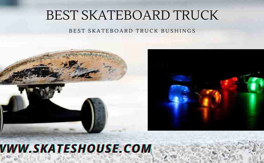 Best Skateboard Truck Bushings