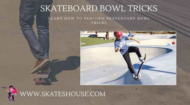 Skateboard bowl tricks