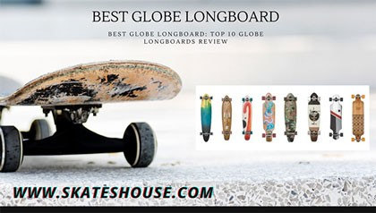 Globe longboard is a best longboard in the market.