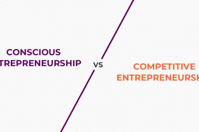Competitive Entrepreneurship Vs Conscious Entrepreneurship