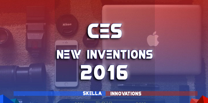New Inventions 2016 : CES Innovations