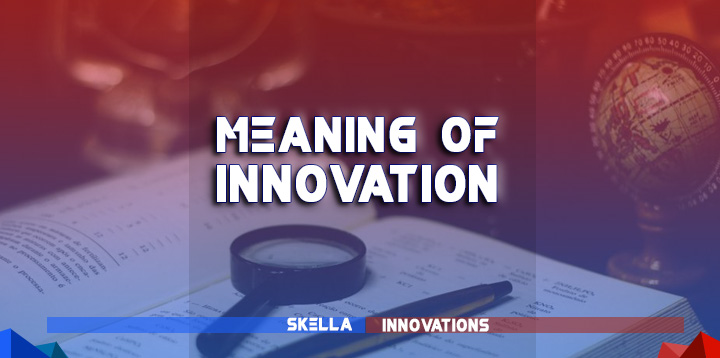 meaning of innovation