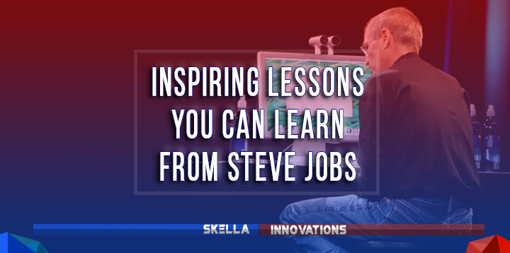 Inspiring Lessons You Can Learn from Steve Jobs