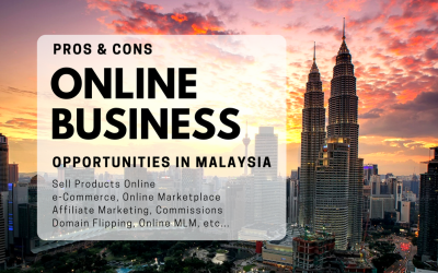 21 Online Business Opportunities in Malaysia 2020 (Pros & Cons)