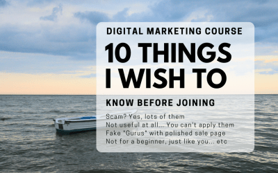 10 Things I wish I knew before taking any Digital Marketing Courses