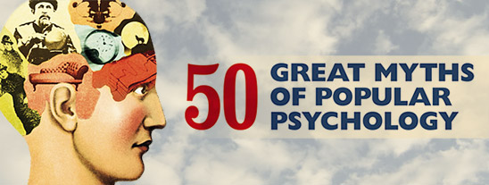 50 Great Mtyths of Popular Psychology (details from cover composited into a new image)