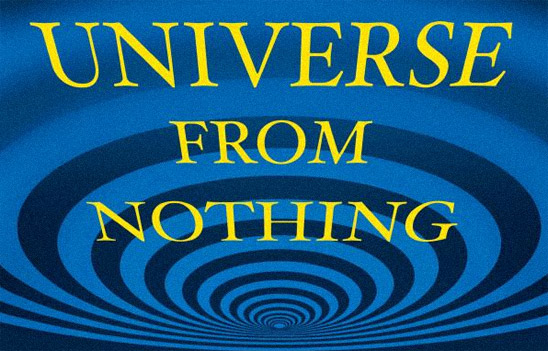 A Universe from Nothing: Why There Is Something<br /> Rather than Nothing (book cover detail)