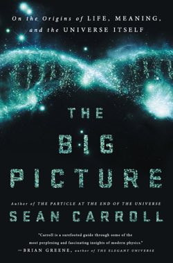 Book Alert The Big Picture by Sean Carroll  Skeptical Science