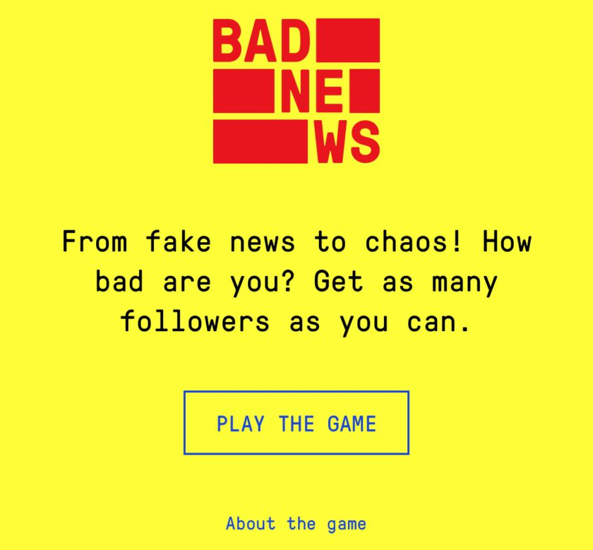 "Playing ""Bad News"" teaches Fake News awareness"