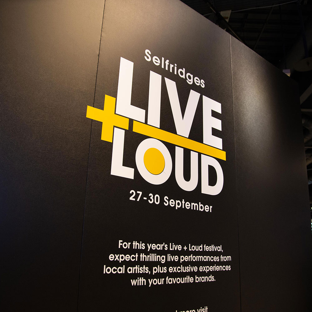 a3ea9e41 ... with the print for Selfridges events including Live and Loud. The  graphic design that we produced showcased the event and provided further  exposure that ...