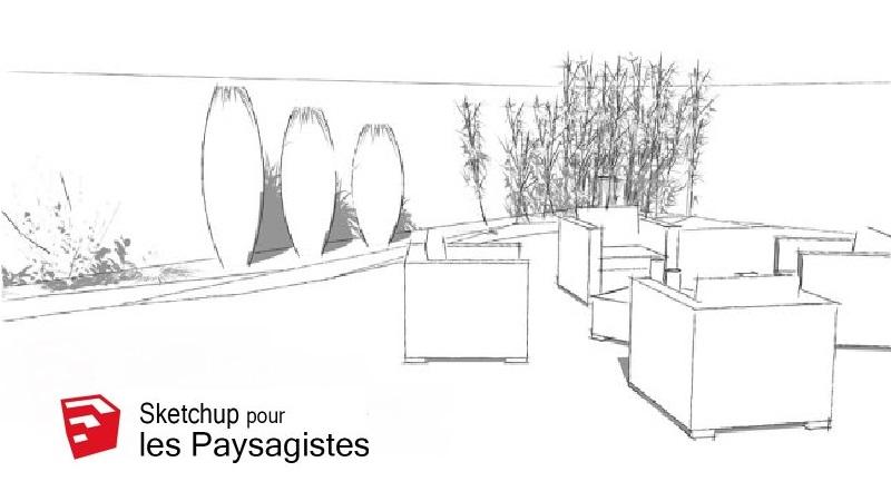 Tutoriel Formation Sketchup pour les paysagistes