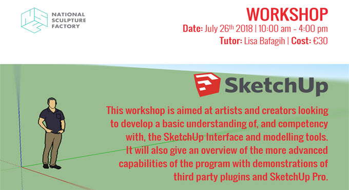 An exclusive sketchup workshop with Lisa Bafagih, an educator at St John's College Cork