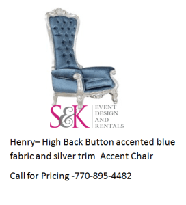 how to make a queen throne chair anna slipcover luxury wedding event lounge furniture king and chairs henry high back button accented blue fabric silver trim accent