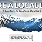 October trip giveaway: live like a local legend in Banff and Lake Louise
