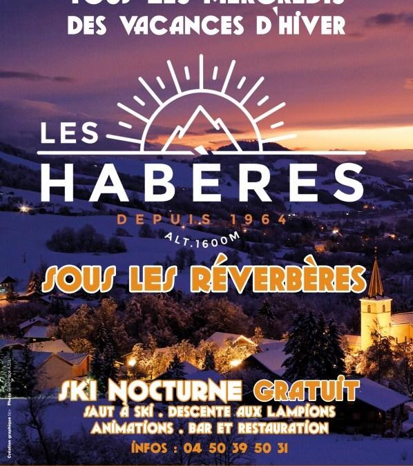 Les Habères sous les réverbères. Animations – Ski Nocture – Buvette. Mercredis 19, 26 Février  6, 13 Mars