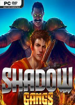Shadow Gangs v3.01 SKIDROW