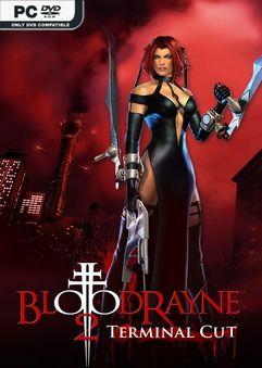 BloodRayne 2 Terminal Cut Ultimate CODEX