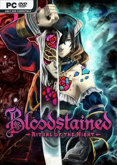 Bloodstained Ritual of the Night v1.21.0.1 P2P
