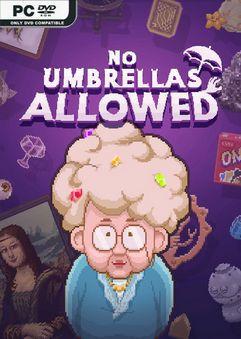 No Umbrellas Allowed Early Access
