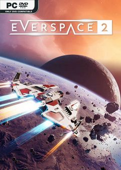 EVERSPACE 2 v0.5.18385 Early Access