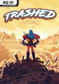 Trashed Early Access