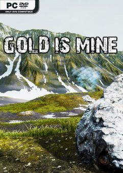 GOLD IS MINE TiNYiSO