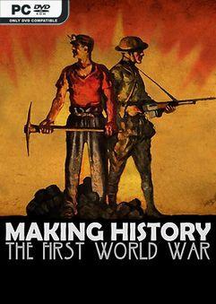 Making History The First World War SKIDROW