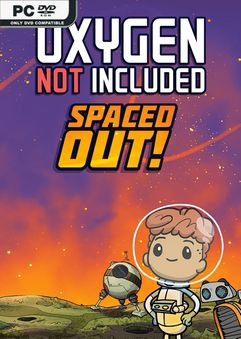 Oxygen Not Included Spaced Out A Totally Rad EA
